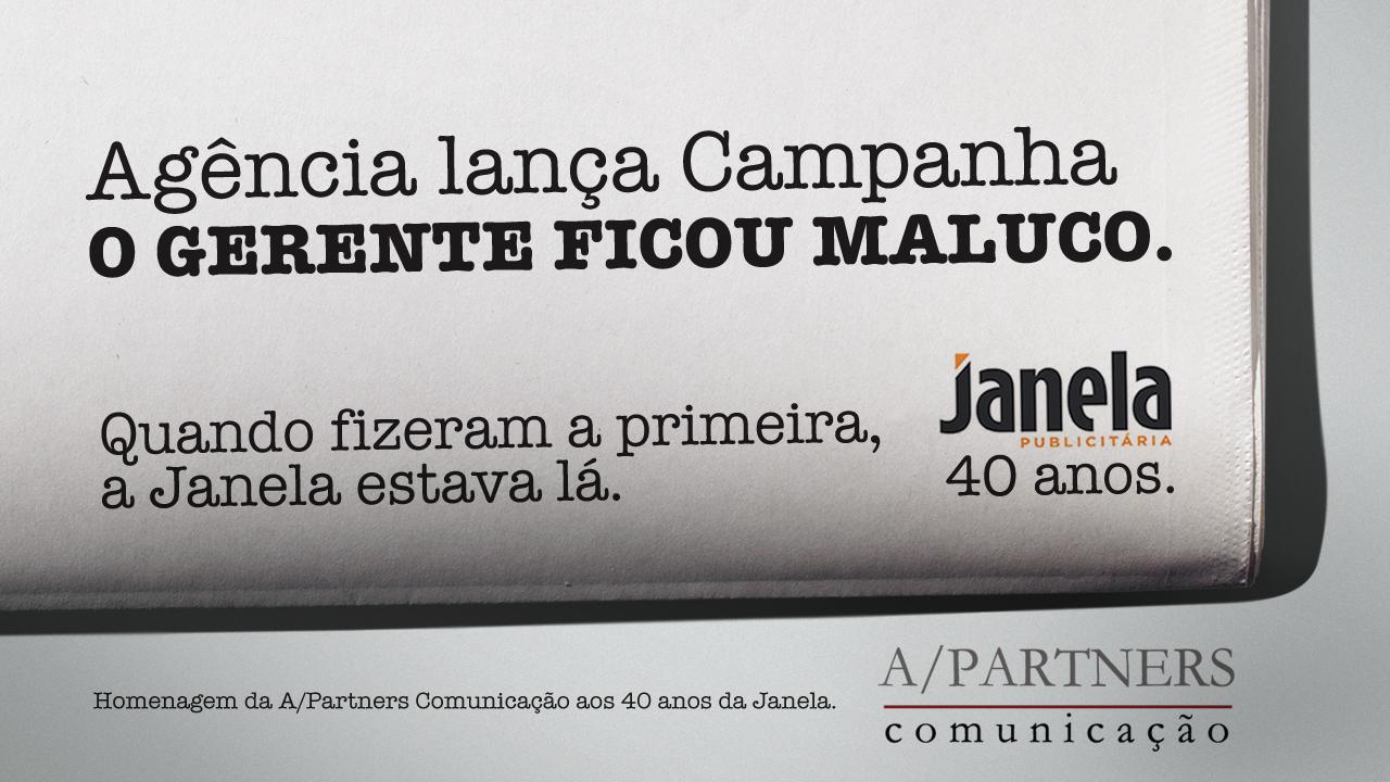 """A A/Partners nos 40 anos da Janela: é mesmo possível que 40 anos atrás, """"O Gerente Ficou Maluco"""" ainda fosse novidade! kkk"""