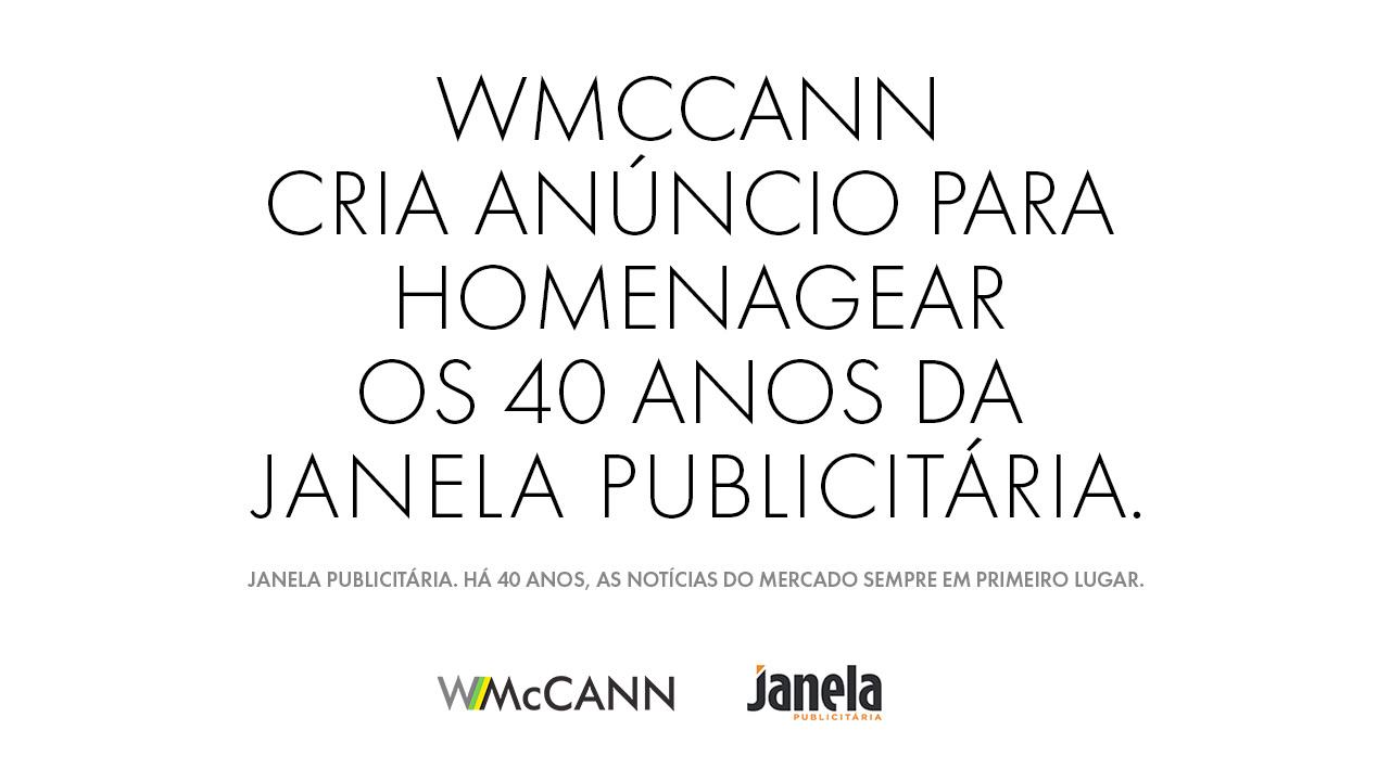 A WMcCann nos 40 anos da Janela: a agência brincou com a metalinguagem: um anúncio com título de matéria falando do próprio anúncio!